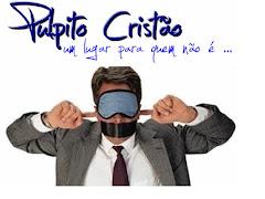 Púlpito Cristão (clique)