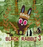 BLACK RABBIT 3
