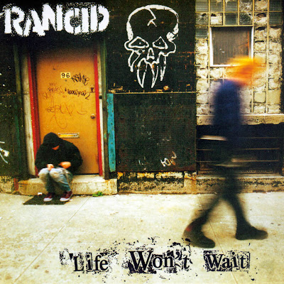 Rancid - Life Won't Wait 01 - Intro 02 - Bloodclot 03 - Hoover Street