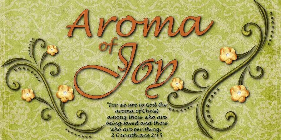 Aroma of Joy