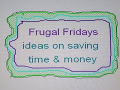 To visit all my old Frugal Fridays...