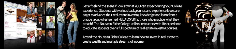 Nouveau Riche Experience the College