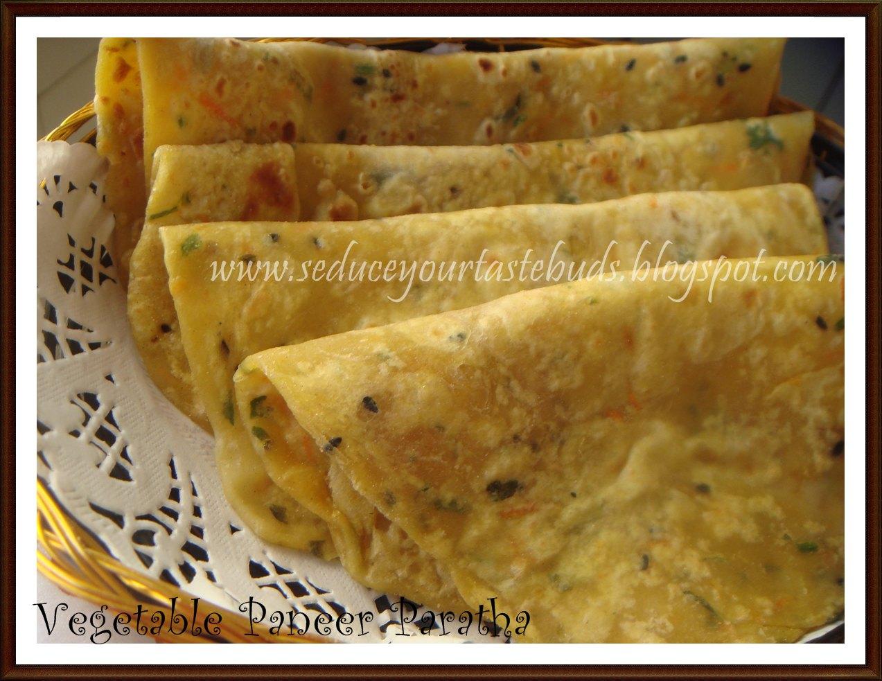 Vegetable Paneer Paratha   DesiFood Buzz