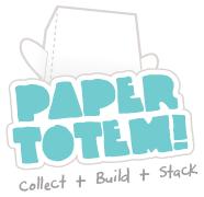 Paper Totem!