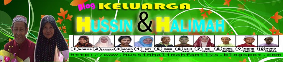 HUSSIN & HALIMAH FAMILY'S