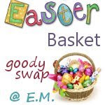 E.M. Easter Swap