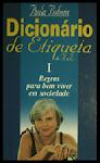 Dicionário de Etiqueta I