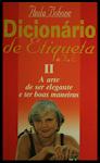 Dicionário de Etiqueta II