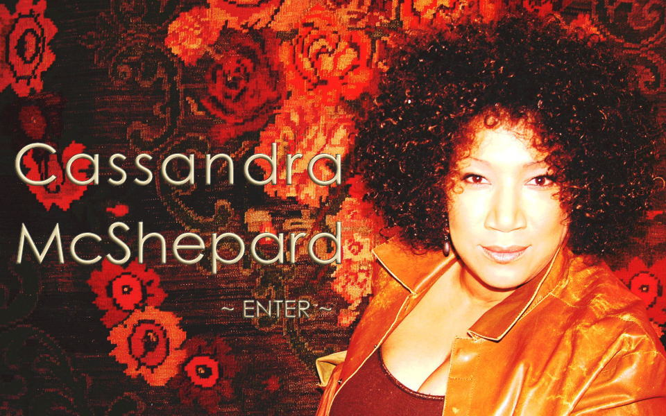 The ALL NEW Cassandra McShepard.com!