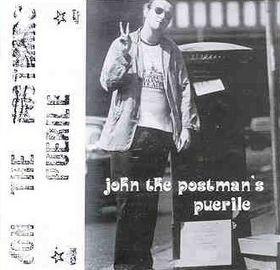John The Postmans Puerile Puerile