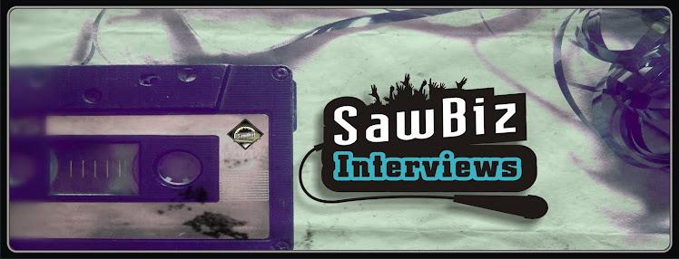 SawBiz Interviews