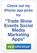 iPhone Droid Apps for Trade Show Social Media Marketing QR Codes FourSquare video photos stand booth