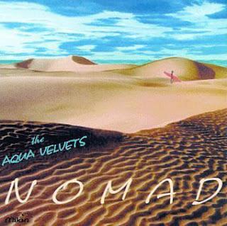 http://4.bp.blogspot.com/_PVxpiiDZv7Y/SQ4CmXVGMLI/AAAAAAAAAPQ/w8TCcQvrtBI/s320/The+Aqua+Velvets+-+Nomad.jpg