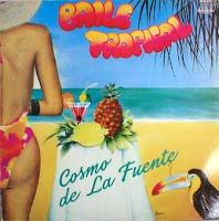 COSMO DE LA FUENTE - Baile Tropical (1988)