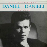 DANIEL DANIELI - Hold Your Horses & The Race (1989)