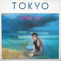 BRIAN ICE - Tokyo (1986)