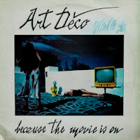ART DECO - Because The Movie Is On (1985)