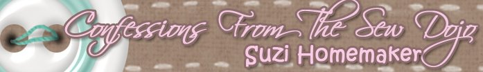 Suzi Homemaker -- Confessions from the Sew Dojo
