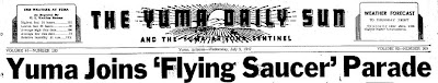 Yuma Joins Flying Saucer Parade (Heading) - Yuma Daily Sun 7-9-1947