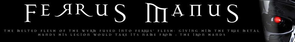 Ferrus Manus : Warhammer 40K Iron Hands