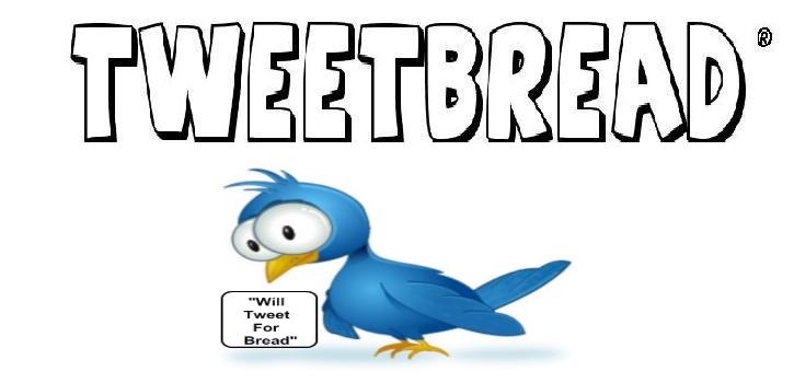TweetBread