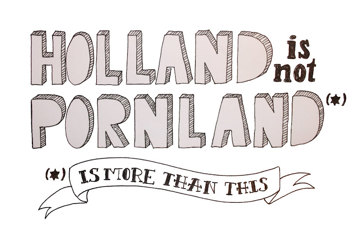 Holland is not Pornland*