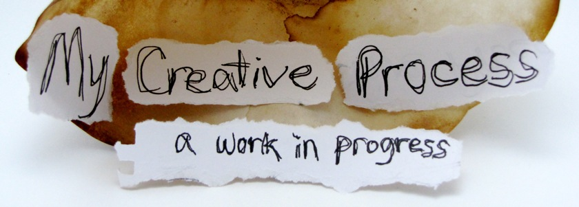 [my creative process]