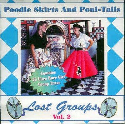 Poodle Skirts & Poni Tails -Vol 2