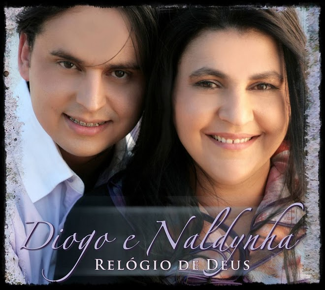 Download CD Diogo e Naldynha – O Relógio de Deus