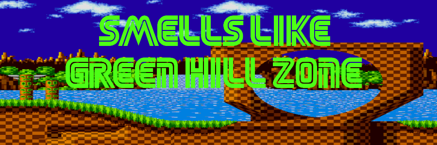 Smells Like Green Hill Zone