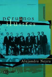 Tapa del libro Peruanos ilustres de Alejandro Neyra