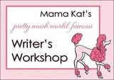 Mama Kat's Writer's Workshop
