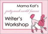 Mama Kat's Writer's Workshop