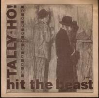 Tally-Oh!- Hit the Beast 7''