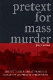 John Roosa : Dalih Pembunuhan Massal