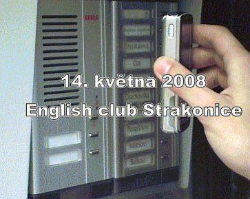 video z English clubu ve Strakonicích, 14. 5. 2008