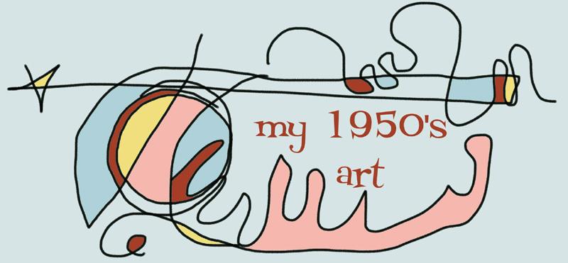 My 1950's Art
