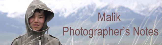 Malik Photographer's Notes