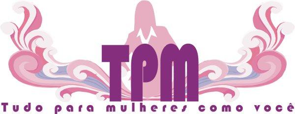 TPM- Tudo Para Mulheres Como Você