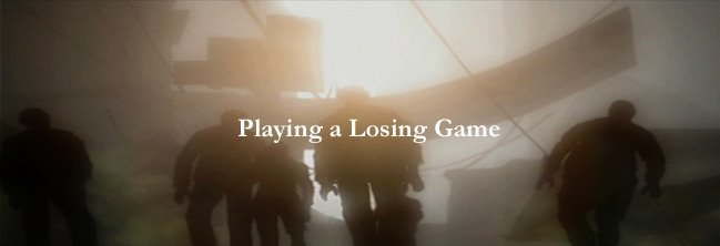 Playing a Losing Game