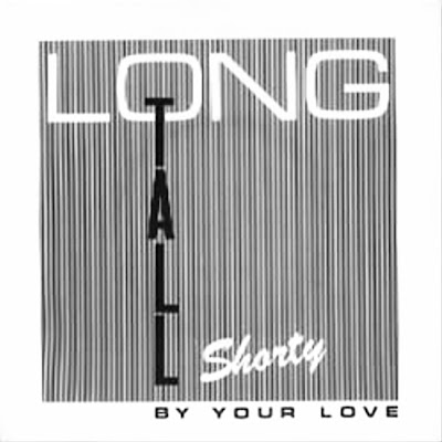 Long Tall Shorty: By Your Love