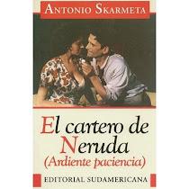 El cartero de Neruda. Skármeta