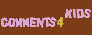 Comments 4 Kids