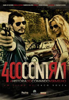 400 Contra 1 – A História do Comando Vermelho (Nacional) 400contra1