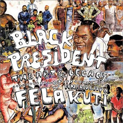 fela anikulapo kuti, black president