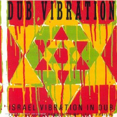 israel vibration in dub