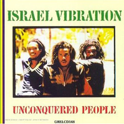 israel vibration unconquered peaople