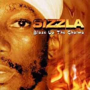 sizzla blaze up the chalma