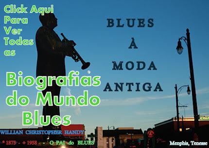 Biografias do Mundo Blues