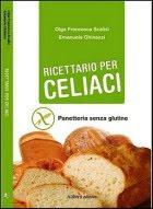 Ricettario per celiaci di Olga Scalisi e Emanuela Ghinazzi